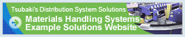 Tsubaki's Distribution System Solutions Materials Handling Systems Example Solutions Websites