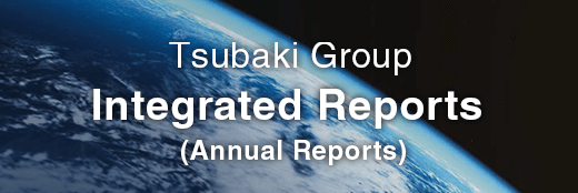 """Tsubaki Report 2019"" Tsubaki Group Integrated Report"